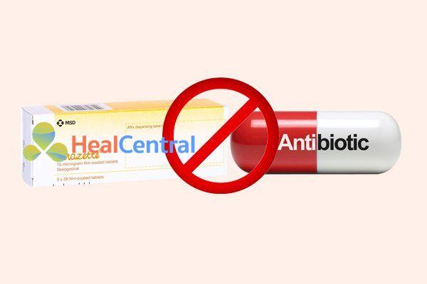 Tương tác thuốc cerazette và kháng sinh