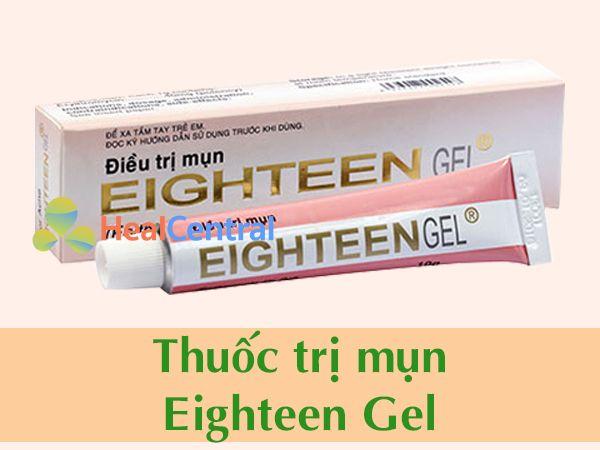 Thuốc Eighteen gel điều trị mụn
