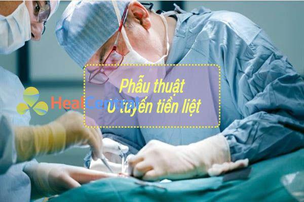 Phẫu thuật U tuyến tiền liệt