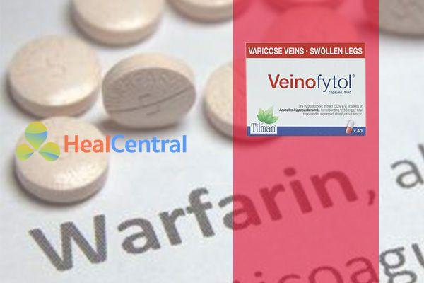 Thận trọng khi sử dụng Veinofytol với Wafarin