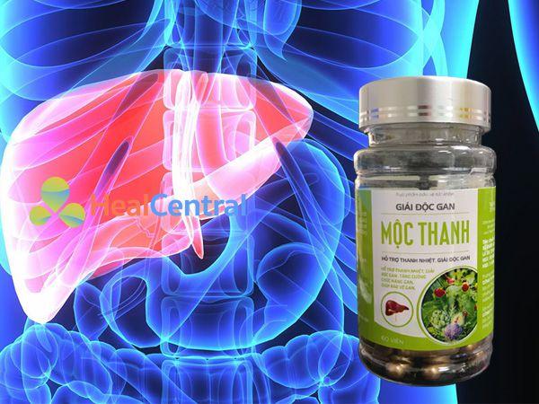 Giải độc gan Mộc Thanh - tăng cường chức năng gan