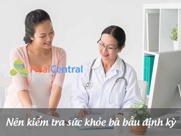 Kiểm tra sức khỏe bà bầu định kỳ
