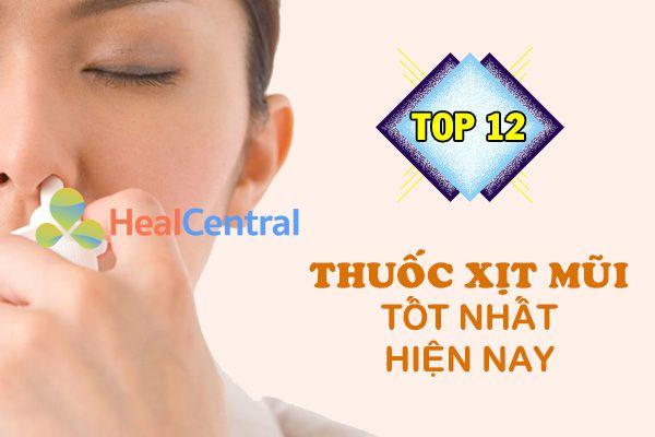 Top 12 thuốc xịt mũi tốt nhất hiện nay