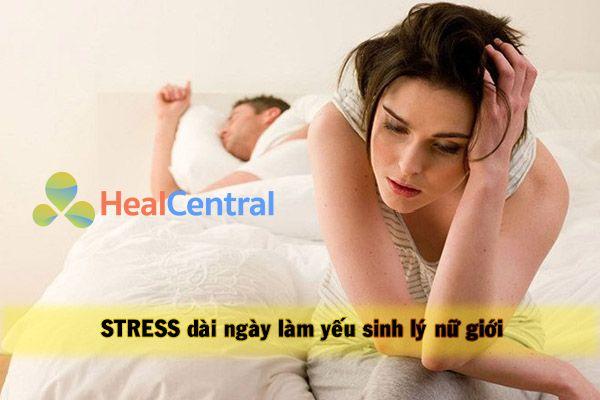 Yếu sinh lý nữ do căng thẳng quá độ