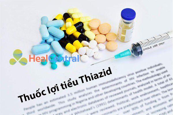 Nhóm thuốc lợi tiểu Thiazid