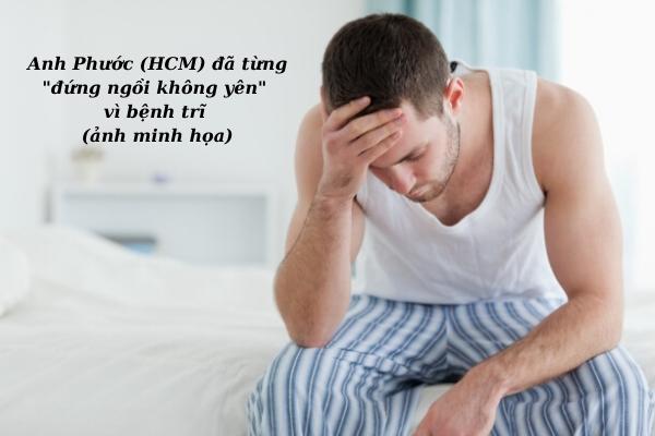 Anh Phước (HCM) đã từng đứng ngồi không yên vì bệnh trĩ trước khi biết đến sản phẩm Hemocalm(ảnh minh họa)