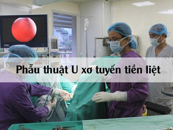 Phẫu thuật U xơ tuyến tiền liệt