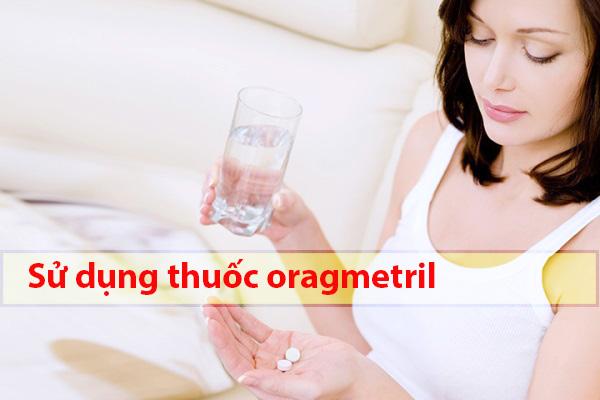 Nên sử dụng thuốc Orgametril đúng và đủ liều quy định