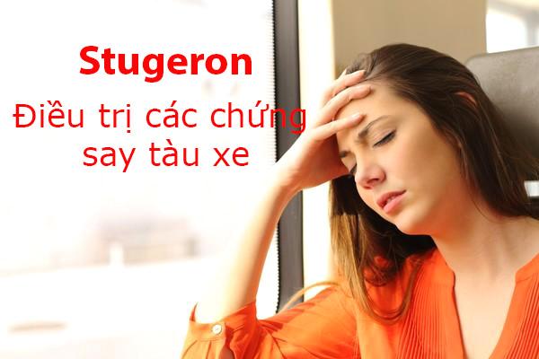 Stugeron được chỉ định cho các trường hợp say tàu xe