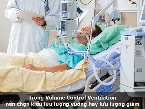 Trong Volume Control Ventilation nên chọn kiểu lưu lượng vuông hay lưu lượng giảm