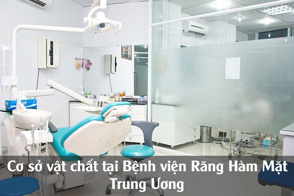 Cơ sở vật chất tại Bệnh viện Răng Hàm Mặt TW