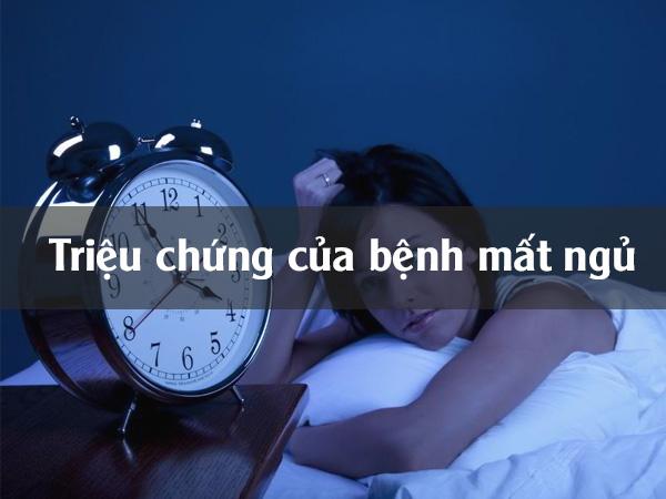 Triệu chứng của mất ngủ
