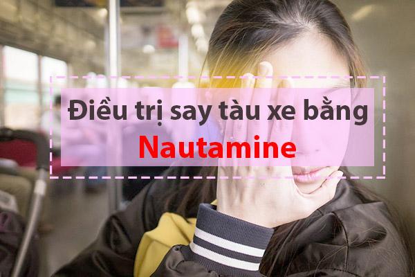 Thuốc say xe Nautamine có tác dụng kéo dài trong vòng từ 4-6 tiếng