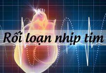 Tìm hiểu về Rối loạn nhịp tim