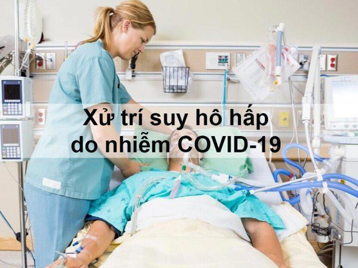Xử trí suy hô hấp do nhiễm COVID-19