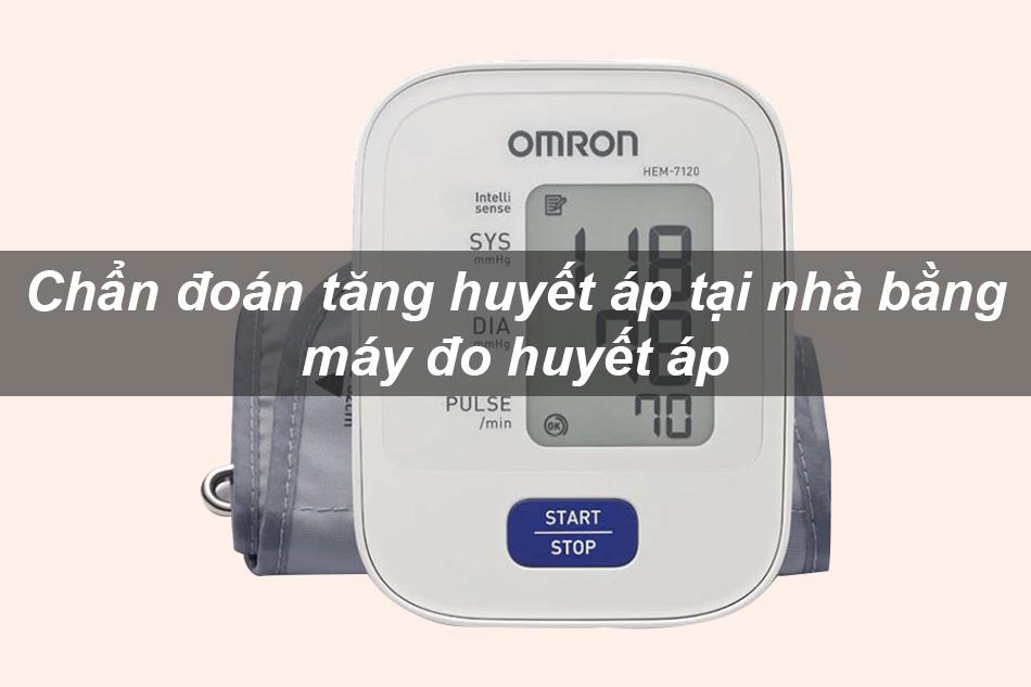 Chẩn đoán tăng huyết áp tại nhà bằng máy đo huyết áp