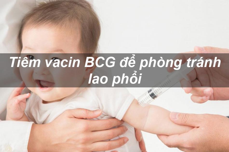 Thực hiện tiêm phòng cho trẻ em để phòng tránh lao phổi