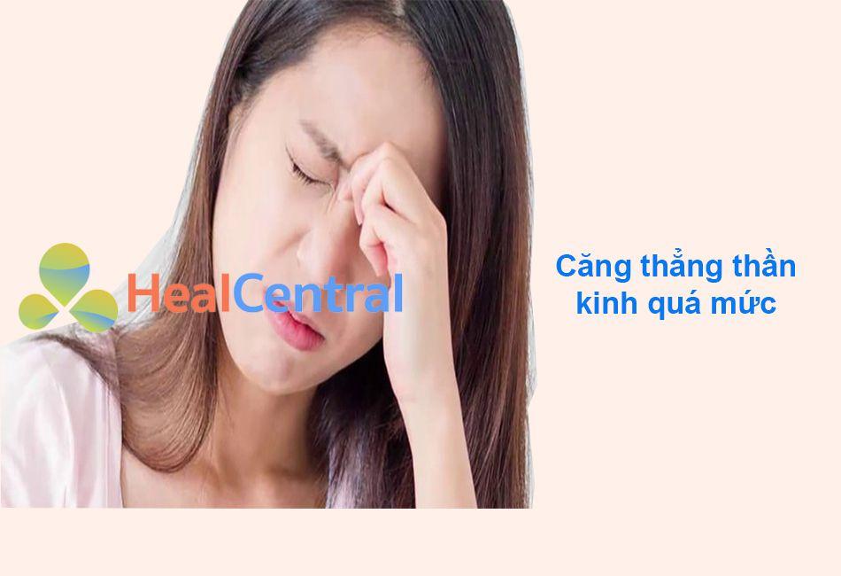 Căng thẳng thần kinh dẫn đến rối loạn kinh nguyệt