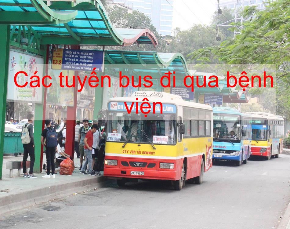 Các tuyến bus đi qua bệnh viện
