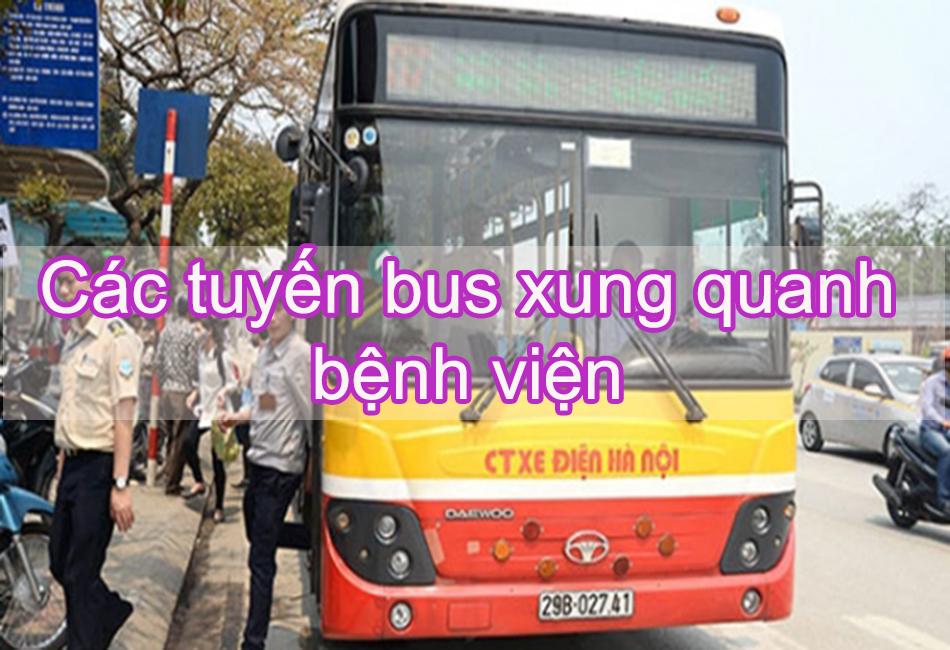 Các tuyến bus xung quanh bệnh viện