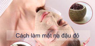 Cách làm mặt nạ đậu đỏ