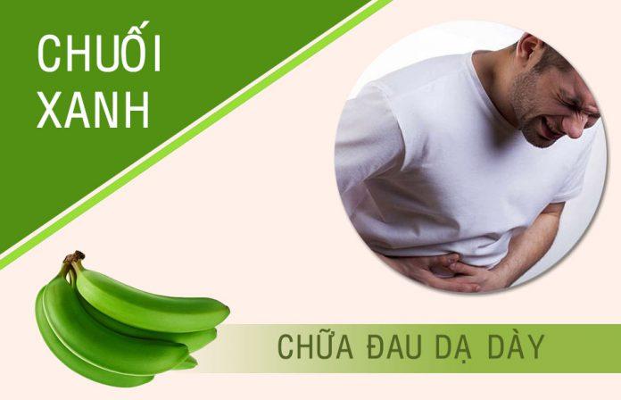Chuối xanh chữa đau dạ dày