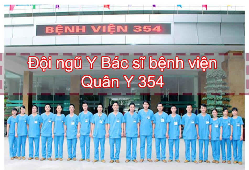 Đội ngũ Y Bác sĩ Bệnh viện quân y 354