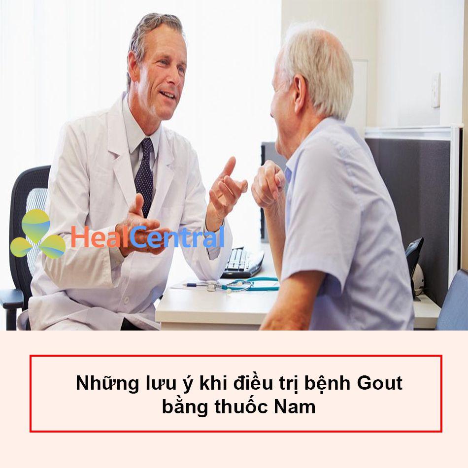 Cần có sự tư vấn từ bác sĩ khi dùng thuốc nam chữa gout