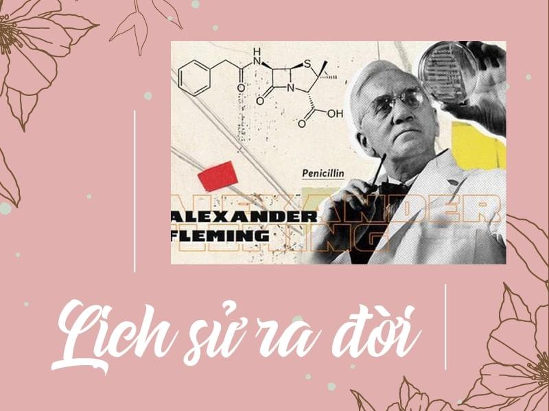 Lịch sử ra đời của Nhóm thuốc Penicillin