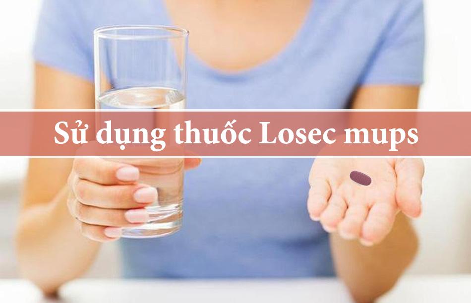 Cách sử dụng thuốc Losec mups