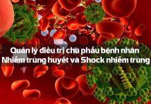Quản lý điều trị chu phẫu bệnh nhân Nhiễm trùng huyết và Shock nhiễm trùng