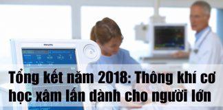 Tổng kết năm 2018: Thông khí cơ học xâm lấn dành cho người lớn