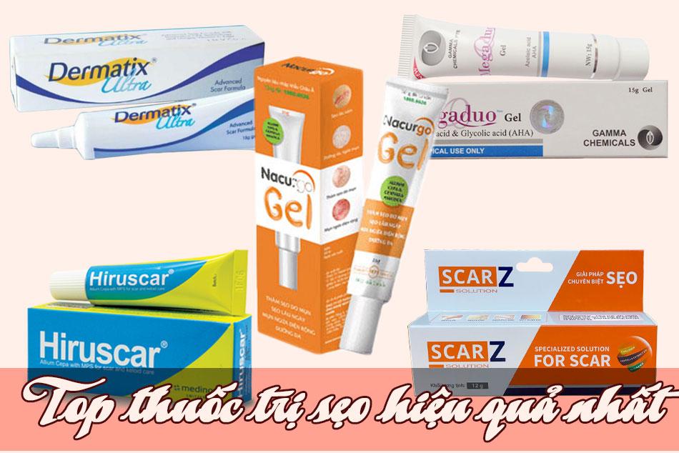 Top thuốc trị sẹo hiệu quả nhất