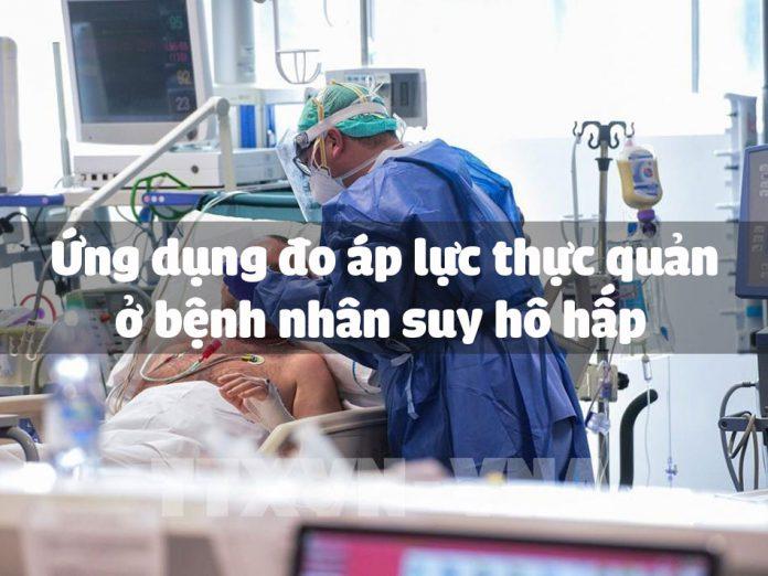 Ứng dụng đo áp lực thực quản ở bệnh nhân suy hô hấp