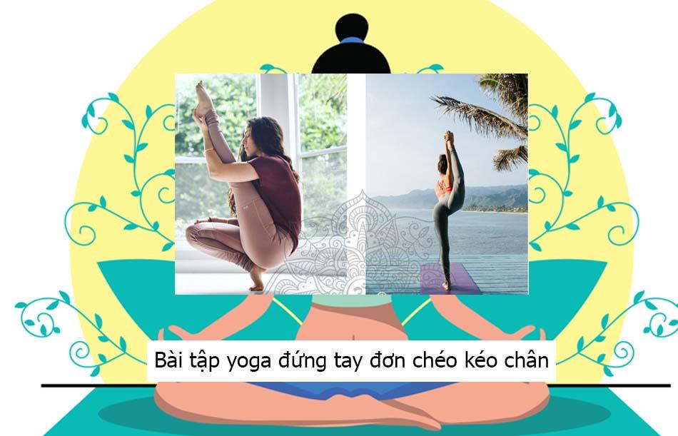 Bài tập yoga đứng tay đơn chéo kéo chân