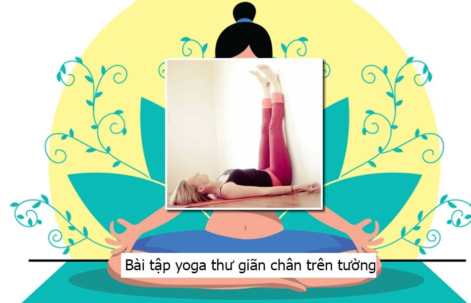 Bài tập yoga thư giãn chân trên tường