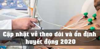 Cập nhật về theo dõi và ổn định huyết động 2020