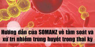 Hướng dẫn của SOMANZ về tầm soát và xử trí nhiễm trùng huyết trong thai kỳ