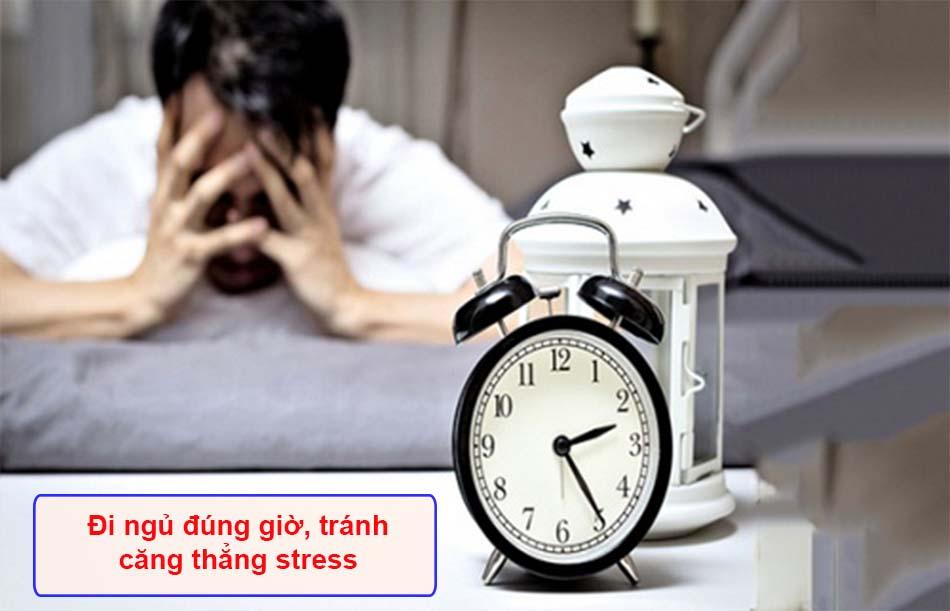 Đi ngủ đúng giờ, tránh căng thẳng stress