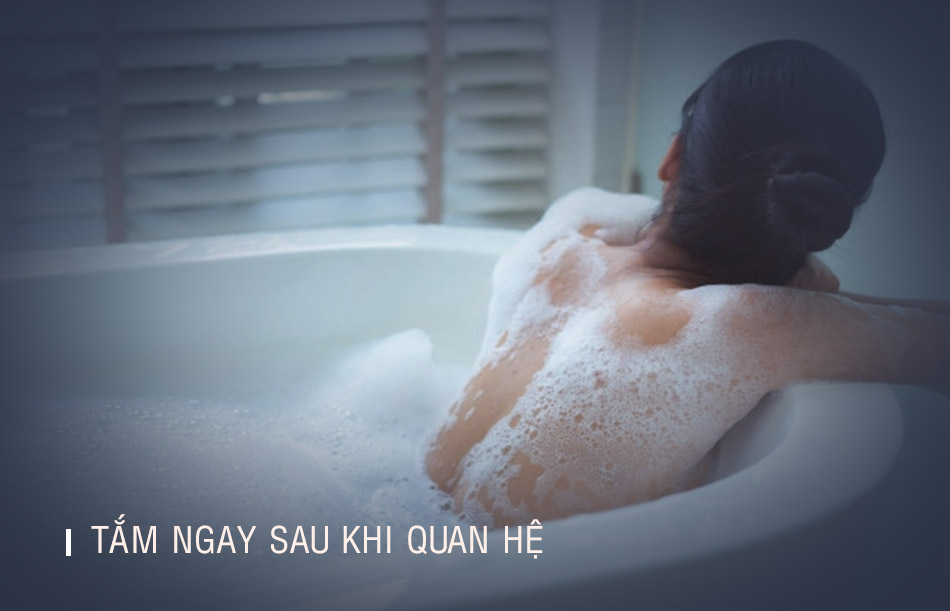 Tắm ngay sau khi quan hệ