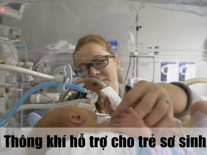 Thông khí hỗ trợ cho trẻ sơ sinh