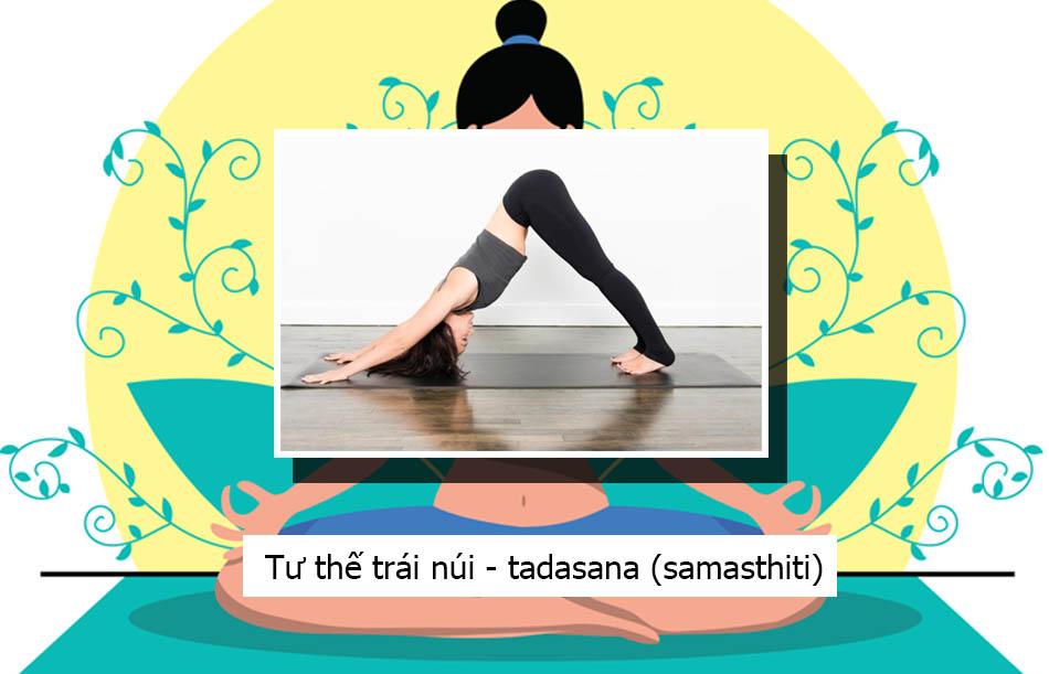 Tư thế trái núi - tadasana (samasthiti)
