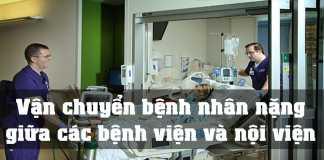 Vận chuyển bệnh nhân nặng giữa các bệnh viện và nội viện