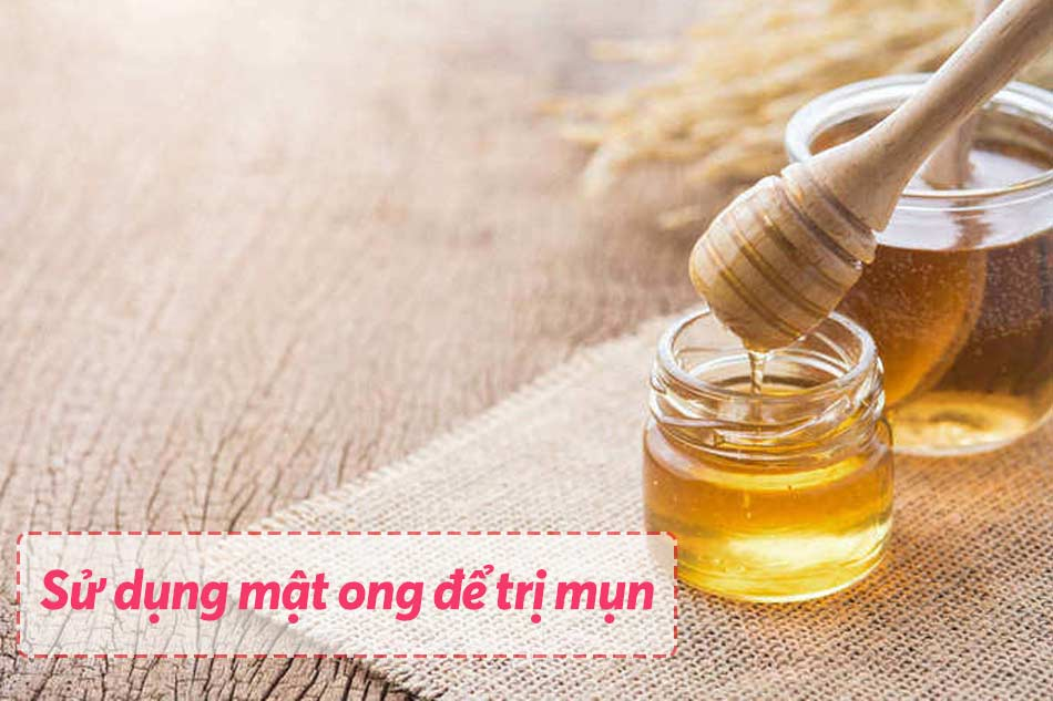 Sử dụng mật ong để trị mụn