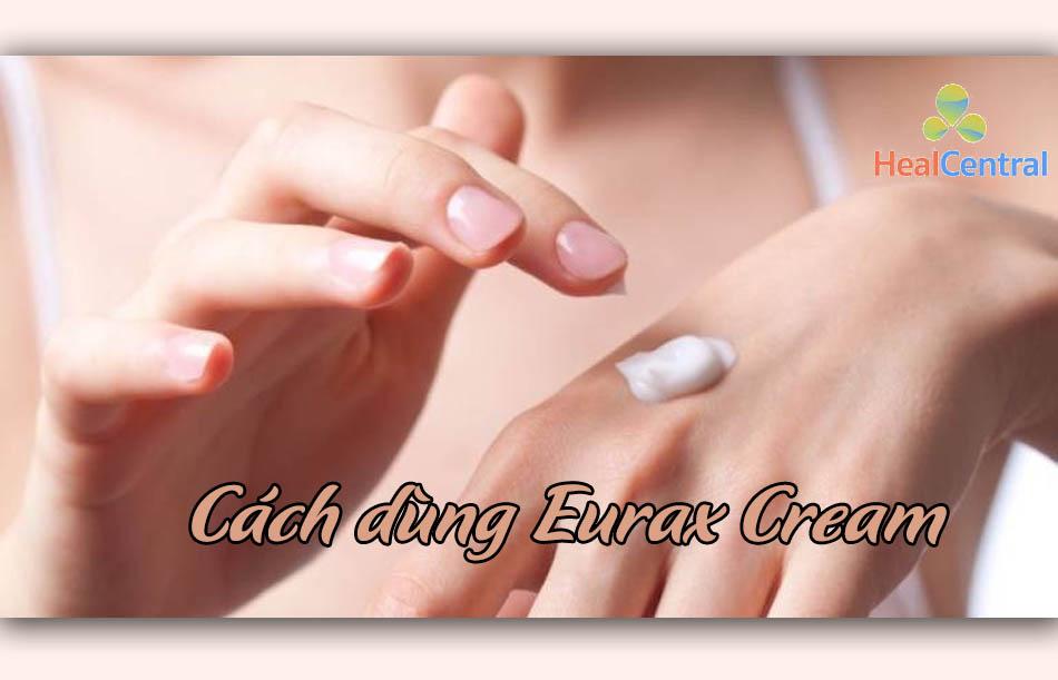 Cách dùng thuốc Eurax Cream