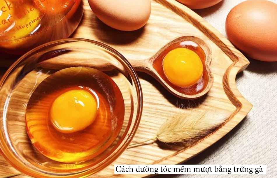 Cách dưỡng tóc mềm mượt bằng trứng gà