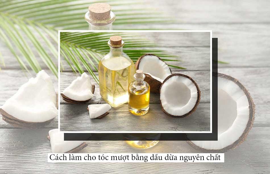 Cách làm cho tóc mượt bằng dầu dừa nguyên chất