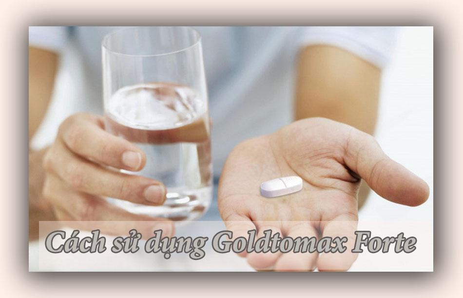 Cách sử dụng Goldtomax Forte