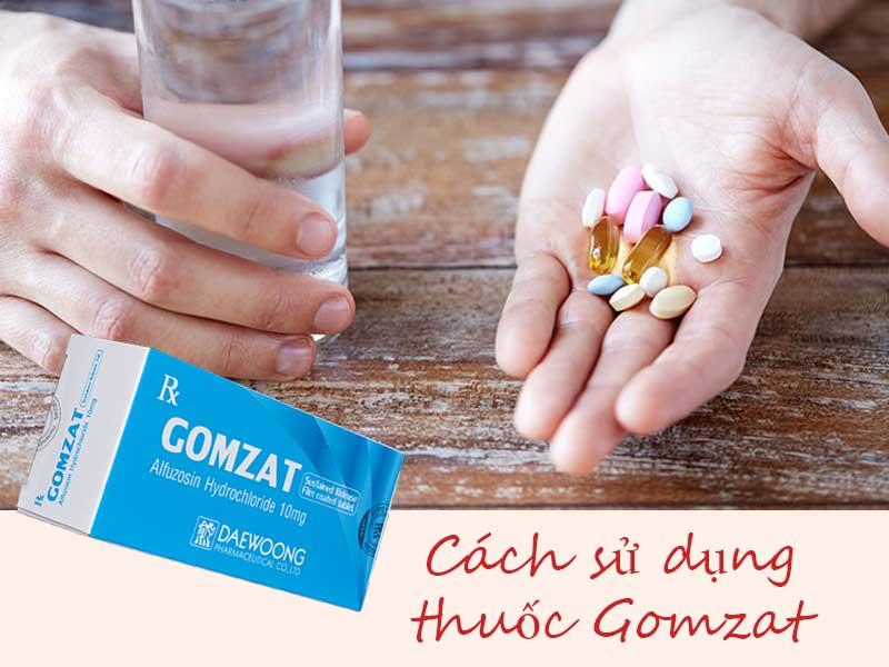 Cách sử dụng thuốc Gomzat