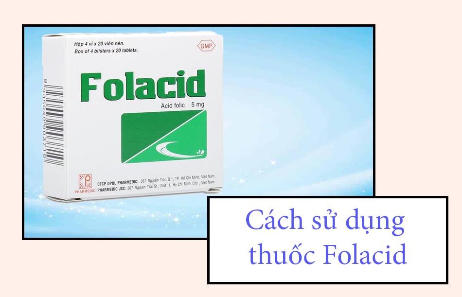Cách sử dụng thuốc Folacid